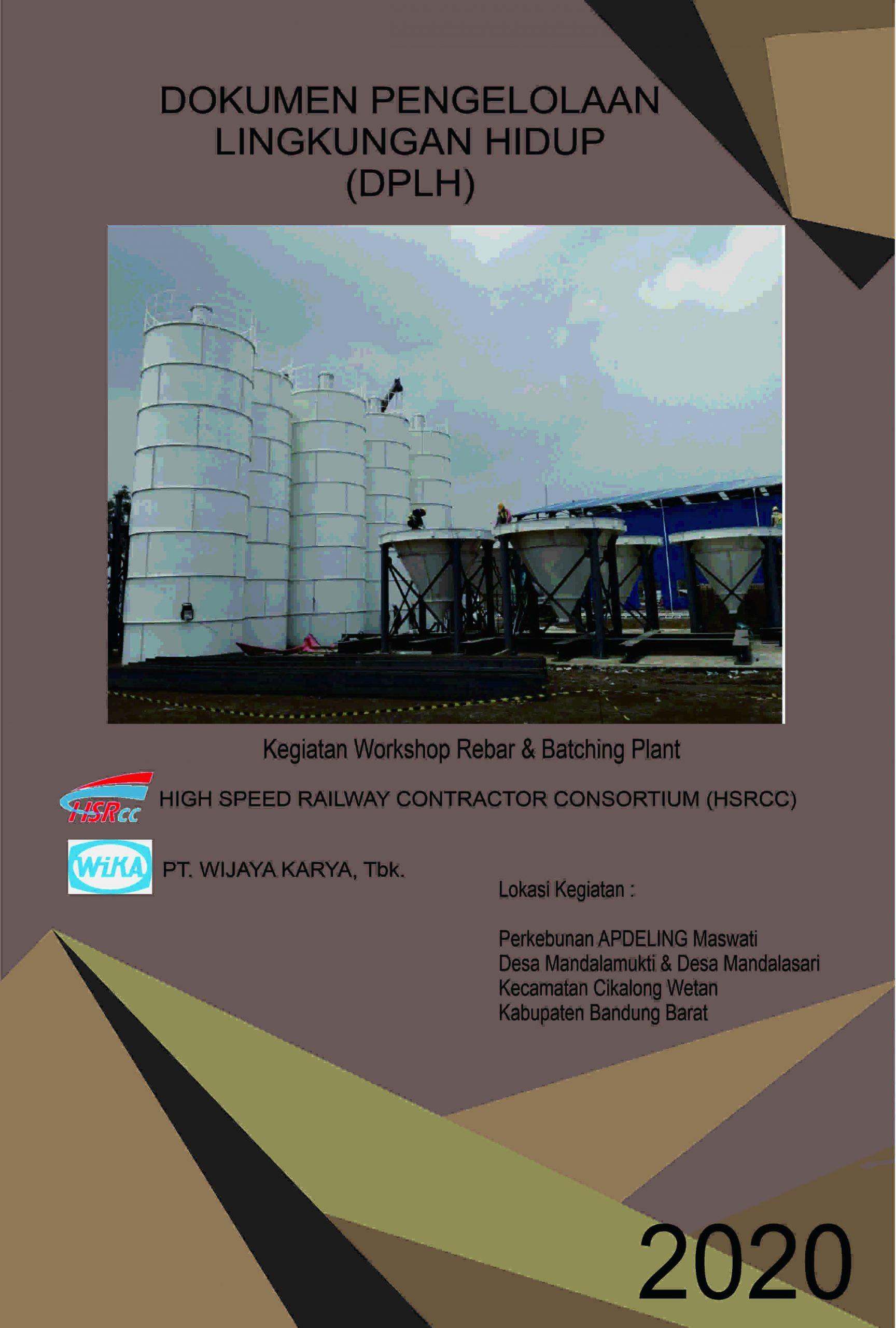 DPLH Kegiatan Workshop Rebar & Batching Plant dari High Speed Railway Contractor Consortium (HSRCC) PT. Wijaya Karya, Tbk